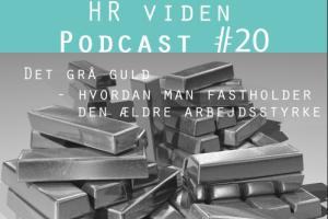Podcast 55+ fastholdelse og udvikling